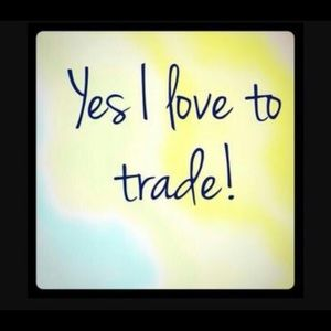 Other - Yes I do trade
